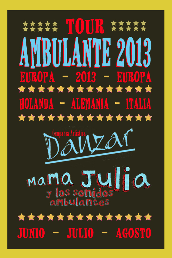 Tour Ambulante Europa 2013